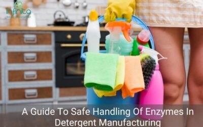 A Guide To Safe Handling Of Enzymes In Detergent Manufacturing
