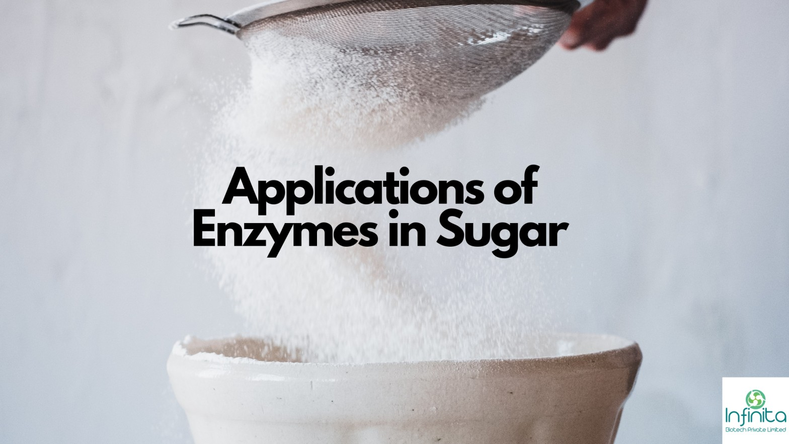 Applications of Enzymes in Sugar