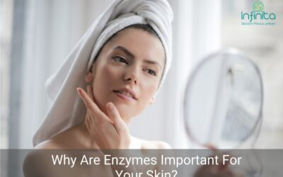 Why Are Enzymes Important For Your Skin?