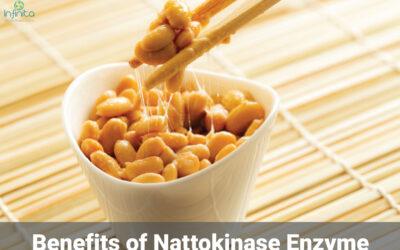 Benefits Of Nattokinase Enzyme
